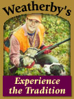 Weatherby's -- Experience the Tradition